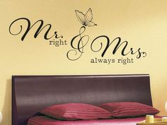 Wandtattoo Mr right and Mrs always right mit Schmetterling im Schlafzimmer