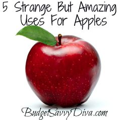 5 Strange But Amazing Uses For Apples