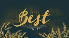 The Book of Ruth verse-by-verse video study. Teaching on the life of Naomi, Ruth and Boaz in a biblical sermon series, Ruth: The Best Is Yet To Come.