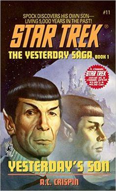 Amazon.com: Yesterday's Son (Star Trek: The Original Series Book 11) eBook: A.C. Crispin: Books