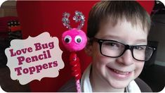 Love Bug Pencil Toppers are an easy craft that is a perfect craft for a Valentine's Day Class Party or for your kids to make their own homemade Valentine's.D...