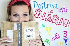 Destrua este Diário (parte 3) Wreck this Journal