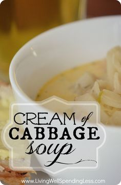 Cream of Cabbage Soup--SO yummy! Makes a great vegetarian recipe for St. Patrick's Day! #vegetarian #cabbage #soup (You could also add ham to make a meaty version.)