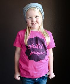 Pink 'For This Child I Have Prayed' Tee - Infant, Toddler & Kids