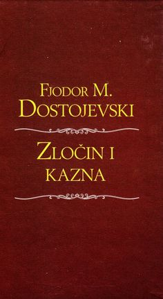 Fjodor Dostojevski Zlocin i Kazna PDF Eknjiga Download ~ Besplatne E-Knjige