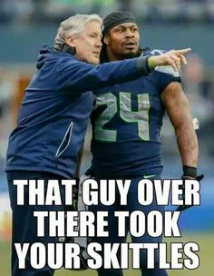 Seattle Seahawks Meme: That guy over there took your Skittles!