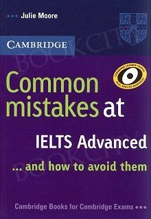 Common Mistakes at IELTS . and how to avoid them Advanced – Cambridge Cae Cambridge, Cambridge Book, Cambridge Exams, Teaching English, Learn English, Julie Moore, Ielts Writing, Ebook Pdf, Mistakes