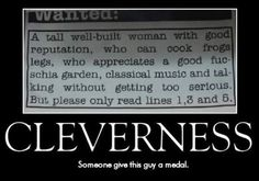 Cleverness. Well thought through humor. What's not to love?