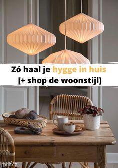 Zodra de dagen korter en kouder worden willen we een knus thuis creëren. Daar zijn de Denen enorm goed in. Er is zelfs een typisch Deens woord voor: hygge (spreek uit als hoo-gaa). Het staat voor de Deense cultuur en levensstijl. Lekker samen zijn, een huis dat zit als een warme jas en je gelukkig voelen. Maar hoe haal je hygge in huis? Dat ontdek je in dit artikel. #mapofjoy #hygge #interieur #wooninspiratie Hygge