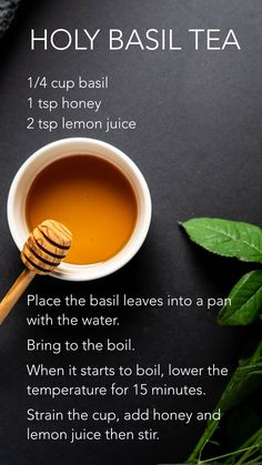 Ingredients:  1/4 cup basil leaves  1 tsp honey  2 tsp lemon juice   Method:  Place the basil leaves into a pan with the water. Bring to the boil.  When it starts to boil, lower the temperature for 15 minutes. Strain the cup, add honey and lemon juice then stir.  #herbaltea #immunebooster #health #healthy Basil Tea, Juice Place, Basil Leaves, Herbal Tea, Lemon, Honey, Healthy, Water, Food