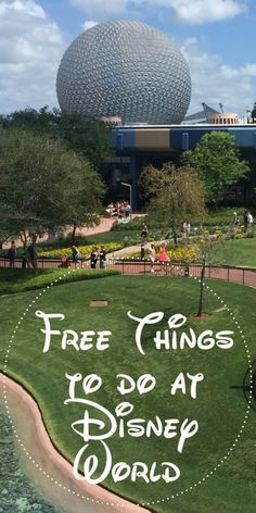 Free things to do at Disney Worlda