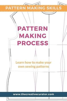 Learn How to Make Your Own Patterns - Part One Pattern Making Basics - The Pattern Making Process #sewing #sewingblogger #patternmaking #sewingbeginners