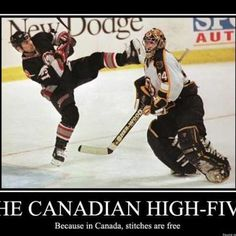 THE CANADIAN HIGH-FIVE Because in Canada, stitches are free / canada :: hockey :: funny pictures :: demotivation :: high five Canada Funny, Canada Eh, Canada Jokes, Canada Snow, Montreal Canadiens, Hockey Pictures, Funny Pictures, Funny Pics, Funny