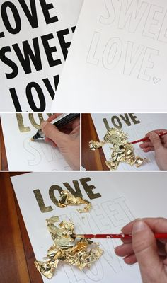 Gold Leaf, Gilding typography posters. I'm obsessed.