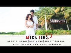 Latest Hindi and Punjabi Songs Lyrics with Full HD Video: Mera Ishq Song Lyrics With HD Video – Arijit Singh...