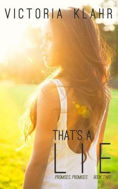 REVIEW & GIVEAWAY! THAT'S A LIE(PROMISES, PROMISES BOOK 2) by VICTORIA KLAHR