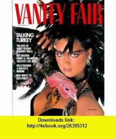 Vanity Fair Magazine - November 1984 Brooke Shields Cover, Prince, Nancy Reagan, Diane Sawyer  More! Tina Brown ,   ,  , ASIN: B0014K8RJQ , tutorials , pdf , ebook , torrent , downloads , rapidshare , filesonic , hotfile , megaupload , fileserve
