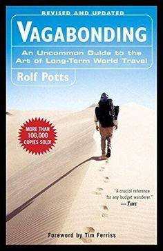 Vagabonding: An Uncommon Guide to the Art of Long-Term Wo... https://www.amazon.com/dp/0812992180/ref=cm_sw_r_pi_dp_x_QGygyb45TZR15