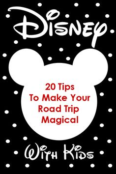 """20 Tips to make your road trip """"magical"""". #Disney #roadtrip with #kids"""