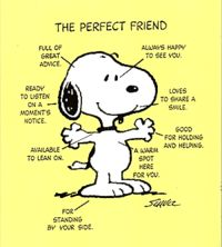 Perfect friend, so cute