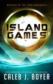 Island Games by Caleb J. Boyer - Temporarily FREE! @OnlineBookClub