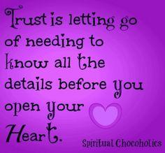 Trust quote via www.Facebook.com/SpiritualChocoholics