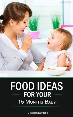 Top 10 Food Ideas For Your 15 Months Baby: By the age of 15 months, your baby is a toddler and now needs to have at least three meals per day. It should be supplemented with some healthy snacks also in between. You as a parent will be solely responsible for the quality and quantity of food offered to your kid.