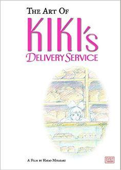 Amazon.fr - ART OF KIKIS DELIVERY SERVICE HC. - Hayao Miyazaki - Livres