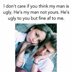 If he's my man I don't care what you think about him.he's my perfect guys in every way 😍💛 Couple Goals Relationships, Relationship Goals Pictures, Couple Relationship, Relationship Memes, Cute Couples Photos, Cute Couple Pictures, Cute Couples Goals, Boyfriend Goals, Boyfriend Quotes