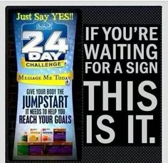 If you're waiting for a sign, this is it! Give your body the jumpstart it needs to help you reach your goals! Get started with the #AdvoCare 24 Day Challenge at www.advocare.com/01042679/24DayChallenge