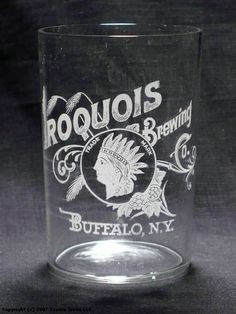 Vintage Iroquois Brewing Glass, Buffalo, New York. Buffalo New York, Grand Island, Iroquois, Good Neighbor, Beer Signs, Buffalo Bills, Brewing Company, My Heritage, Good Ol