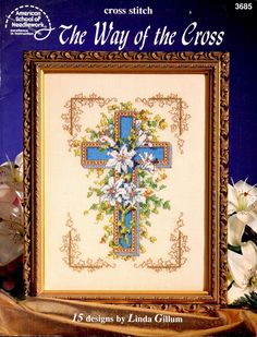 Way of Cross Easter Lilies Flowers Roses Stained Glass Butterflies Pansies Rabbit Counted Cross Stitch Embroidery Craft Pattern Leaflet 3685 by howtobooksandmore on Etsy https://www.etsy.com/listing/553544412/way-of-cross-easter-lilies-flowers-roses
