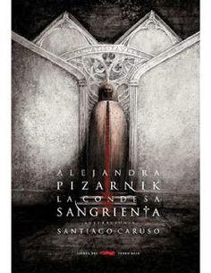 Life is a Book: Reseña: La condesa sangrienta - A. Pizarnick