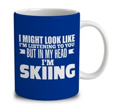 In My Head I'm Skiing