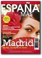 España & más is een nieuwe glossy voor liefhebbers van de Spaanse taal en cultuur. España & más biedt inspiratie voor een bezoek aan Spanje en Latijns-Amerika. Met in elk nummer interviews met flamencoartiesten, acteurs, schrijvers, topkoks, enzovoorts, en ook cd-besprekingen, boekrecensies, uitgaanstips en taalspelletjes. Espana & mas gaat ook over de Spaanse cultuur: Van Almodvar tot Pablo Picasso.