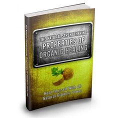 Natural Organic Healing - This Product Is One Of The Most Valuable Resources In The World When It Comes To Getting Serious Results In Breaking Into The Healing Craze!
