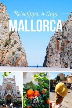 Mallorca Reisetipps: Unser Mallorca Route und Highlights für vier Tage auf der Balearen Insel.