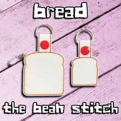 Bread - Includes Two(2) Sizes!  #thebeanstitch #beanstitchers #TBS #ith #inthehoop #machineembroidery #felties #feltie #embroidery #digitaldownload #keyfobs #bagtag #diy #snaptab #snapbean #handmade #vinyl #felt #craft #etsy #shopsmall #embroiderygift #travel #everyday #design #multipurpose #bread #flour #bake #madewithlove #bunny #slice #keychain Embroidery Software, Machine Embroidery Designs, Kam Snaps, Key Tags, Glitter Vinyl, Tbs, Free Design, Geek Stuff, Bunny