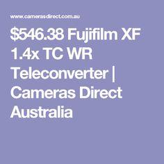 $546.38 Fujifilm XF 1.4x TC WR Teleconverter | Cameras Direct Australia