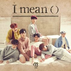 """""""I Mean"""" is an album recorded by South Korean boy group BtoB. It was released October 2015 by Cube Entertainment. Pop Albums, Mini Albums, Ben Hardy, R&b Soul, Album Releases, Cube Entertainment, Album Songs, Day6, Btob"""