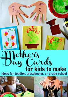 Mother's Day Cards for Kids to Make... ideas for any age