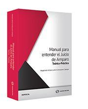 LIBROS EN DERECHO: MANUAL PARA ENTENDER EL JUICIO DE AMPARO