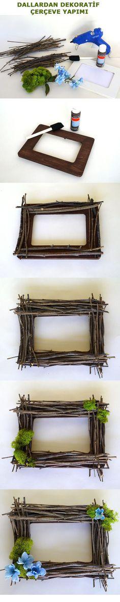 Dallardan Dekoratif Fotoğraf Çerçevesi Yapımı http://kendinyap.gen.tr/dallardan-dekoratif-fotograf-cercevesi-yapimi/ #kendinyap
