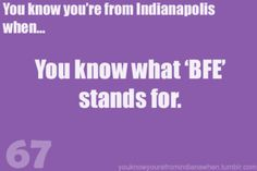 HA! - This should say 'Indiana,' not 'Indianapolis' because it's all over the state.