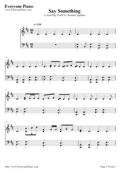 Free Say Something-A Great Big World Piano Sheet Music Preview 1 - Free Piano Sheet Music  Piano Chords