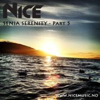 NiCe - Senja Serenity - Part 5 - 03.11.15 by NiCe Music on SoundCloud