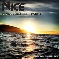 NiCe - Senja Serenity - Part 5 - 03.11.15 by NiCe Music on SoundCloud