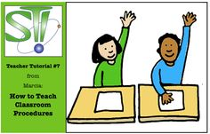 From Marcia: Teacher Tutorial #7:  How to Teach Classroom Procedures