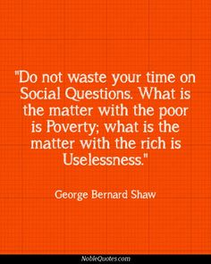 George Bernard Shaw, Wisdom Quotes, Me Quotes, The Better Angels, People Quotes, Good Advice, Famous Quotes, Quotations, Verses