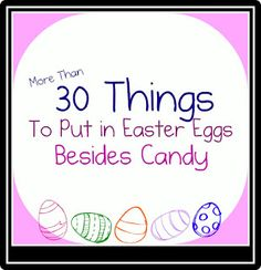 30 things to put inside eggs besides candy